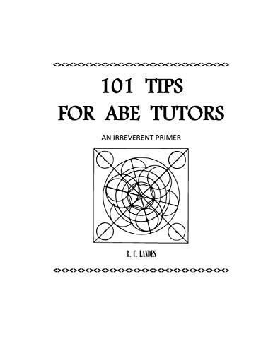 9781466311947: 101 Tips for ABE Tutors: An Irreverent Primer