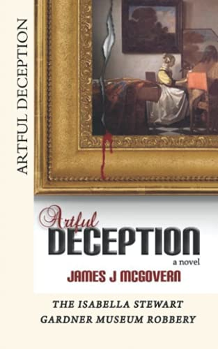 Artful Deception: James J. McGovern