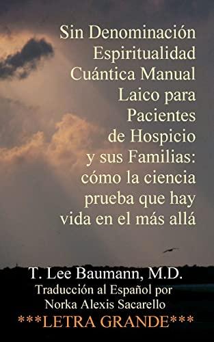 Sin Denominacion Espiritualidad Cuantica Manual Laico Para: T Lee Baumann