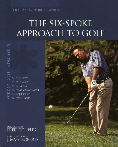 9781466312920: The Six-Spoke Approach to Golf
