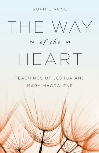 The Way of The Heart: Teachings of