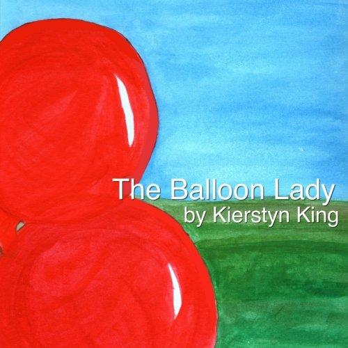 9781466314092: The Balloon Lady