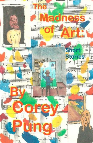 9781466314443: The Madness of Art: Short Stories