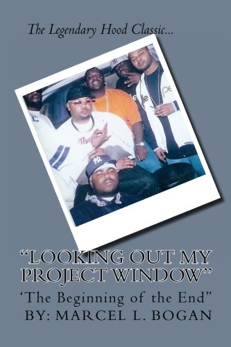 9781466316874: looking out my project window: