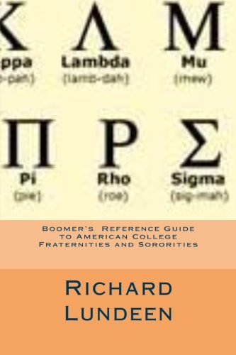 9781466317970: Boomer's Reference Guide to American College Fraternities and Sororities
