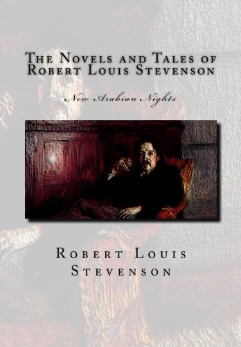 9781466318502: The Novels and Tales of Robert Louis Stevenson: New Arabian Nights