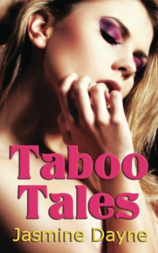 9781466319455: Taboo Tales: Erotic Fiction Collection