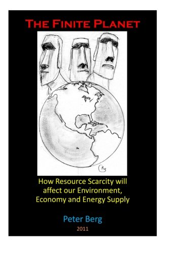 9781466320437: The Finite Planet: How resource scarcity will affect our environment, economy and energy supply