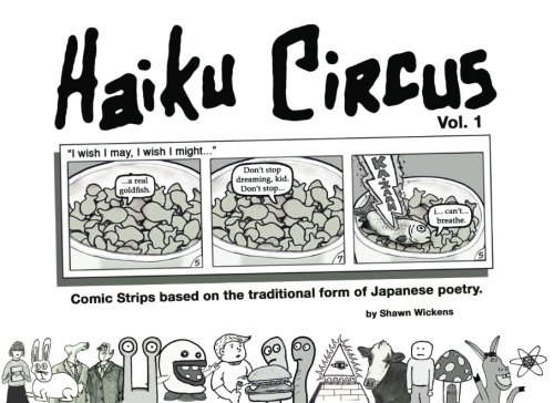 9781466321465: Haiku Circus: (comic strips based on the traditional form of Japanese poetry)