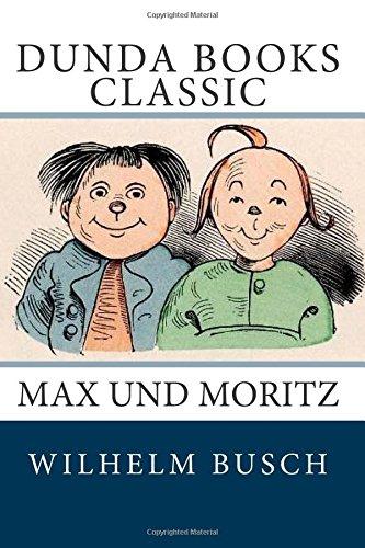 9781466322929: Max und Moritz (German Edition)