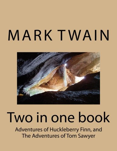 Adventures of Huckleberry Finn, and The Adventures of Tom Sawyer (9781466322967) by Mark Twain