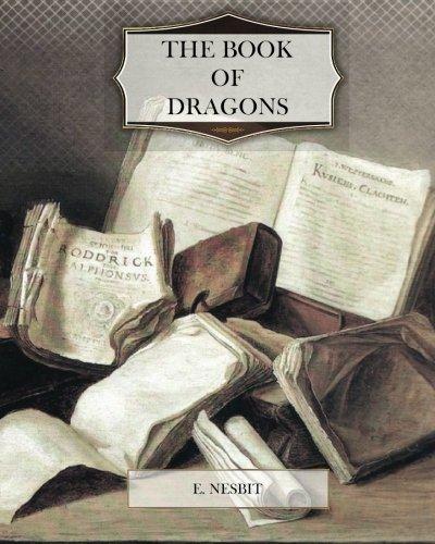 The Book of Dragons: Nesbit, Edith