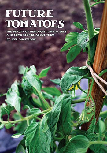 9781466327047: Future Tomatoes