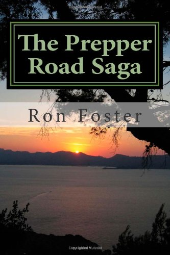 9781466328730: The Prepper Road Saga: Our End Of The Lake Revisited