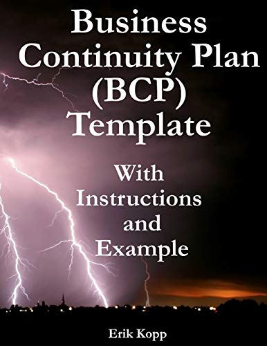 Business Continuity Plan (BCP) Template With Instructions and Example: Kopp, Erik