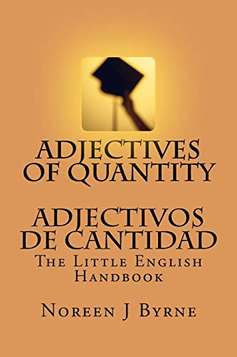 9781466329744: Adjectives of Quantity - Adjectivos de Cantidad: The Little English Handbook