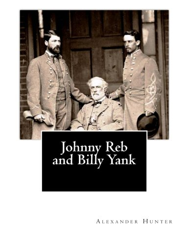 9781466331617: Johnny Reb and Billy Yank