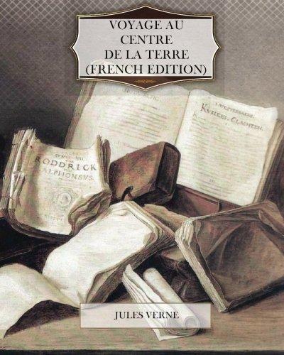 9781466332737: Voyage au Centre de la Terre (French Edition)