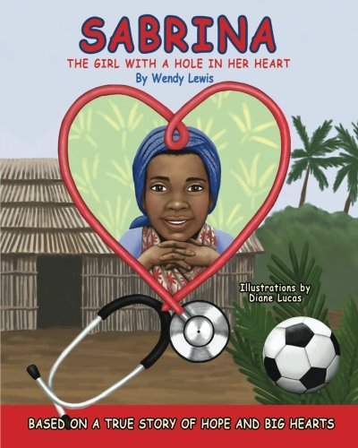 9781466334731: Sabrina The Girl With A Hole In Her Heart