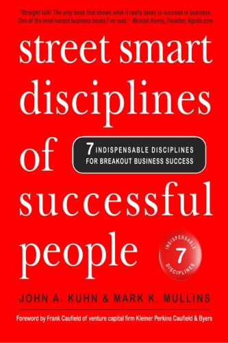 9781466335691: Street Smart Disciplines of Successful People: 7 Indispensable Disciplines For Breakout Business Success (Volume 1)