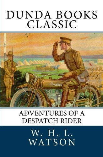 9781466336193: Adventures of a Despatch Rider