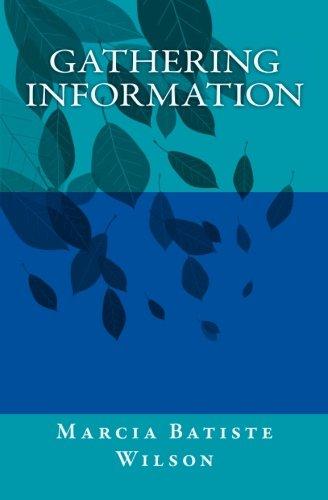 9781466337114: Gathering Information