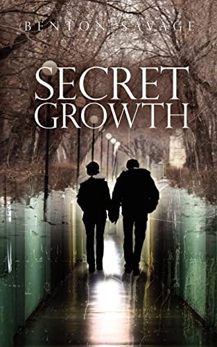 9781466338913: Secret Growth