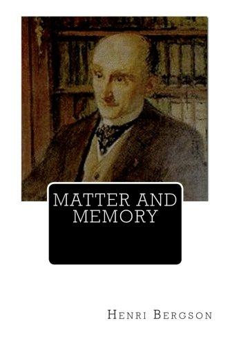 9781466340091: Matter And Memory