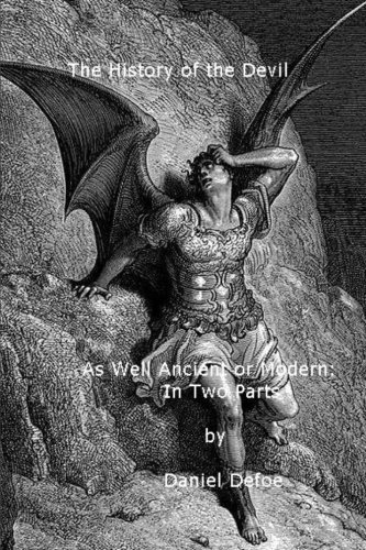 9781466340558: The History of the Devil: As Well Ancient as Modern: In Two Parts