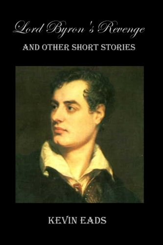 9781466341555: Lord Byron's Revenge: and other short stories