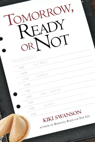 Tomorrow, Ready or Not: Kiki Swanson