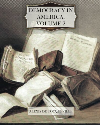9781466344594: Democracy in America, Volume 2