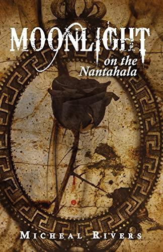 9781466345980: Moonlight on the Nantahala