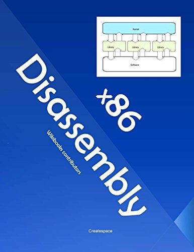 9781466346055: x86 Disassembly: Exploring the relationship between C, x86 Assembly, and Machine Code
