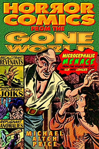 9781466346468: Horror Comics from the Gone World