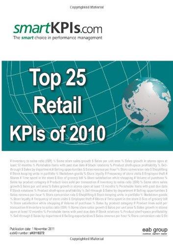 9781466347403: Top 25 Retail KPIs of 2010