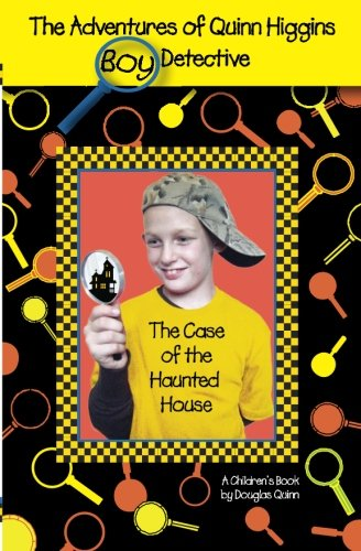 9781466348844: The Adventures of Quinn Higgins: Boy Detective -- The Case of the Haunted House