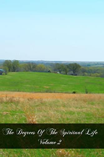 9781466349674: The Degrees Of The Spiritual Life Volume 2