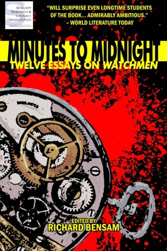 9781466350892: Minutes to Midnight: Twelve Essays on Watchmen