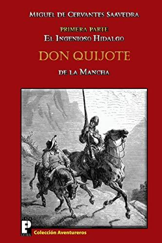 9781466351585: El ingenioso hidalgo Don Quijote de la Mancha: Primera parte (Spanish Edition)