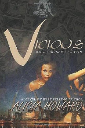 9781466352216: Vicious: Hustling Won't Stop!