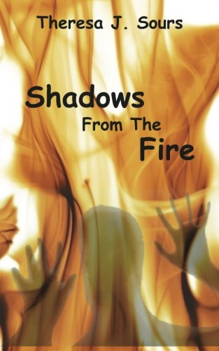 9781466352575: Shadows From The Fire