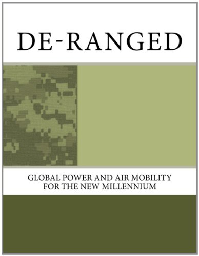 9781466353084: De-Ranged: Global Power and Air Mobility for the New Millennium