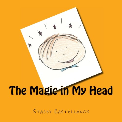 9781466354821: The Magic in My Head