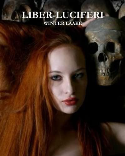 9781466356368: 'Liber - Luciferi': Satanic Bible, Occult, Necronomicon, Crowley