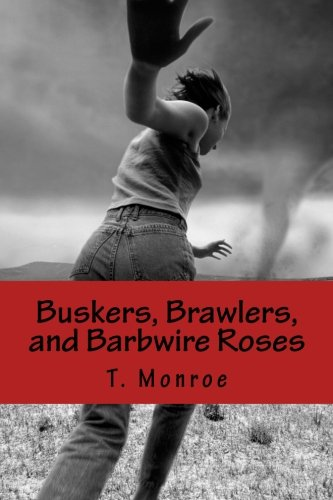 9781466356726: Buskers, Brawlers, and Barbwire Roses