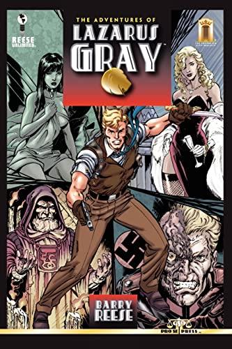 9781466358348: The Adventures of Lazarus Gray