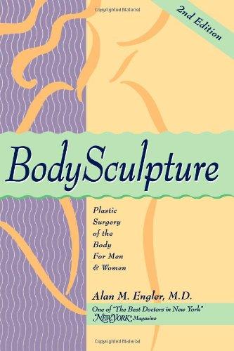 9781466360730: BodySculpture: Plastic Surgery of the Body for Men & Women