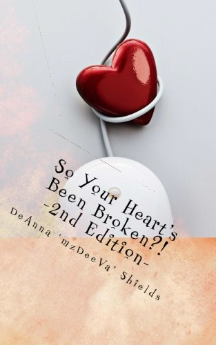 9781466362260: So Your Heart's Been Broken? Please Get Over It!: A Guide Towards Forgiveness and Moving Forward