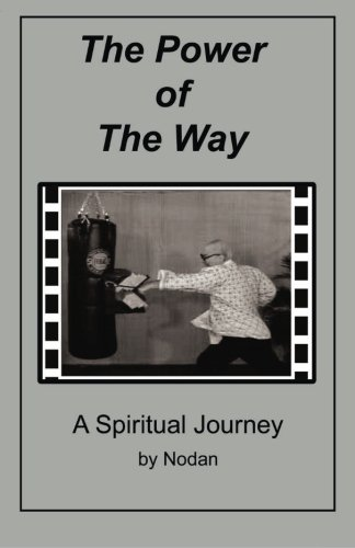 9781466363472: The Power of The Way: A Spiritual Journey